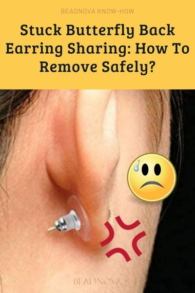 How to remove butterfly back earrings