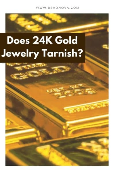 Does Pure Gold Tarnish