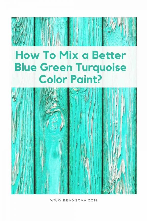 How To Mix or Make Better Blue Green Turquoise Color Paint