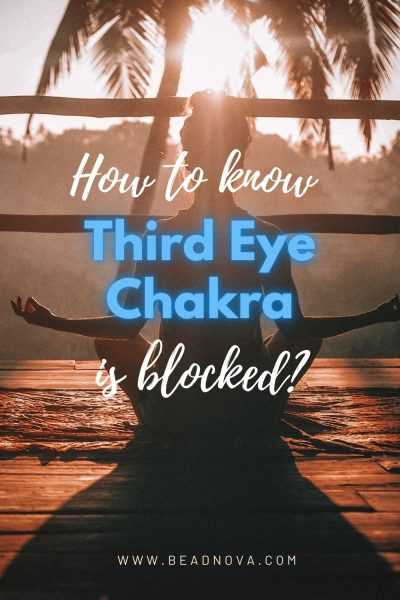 how to know third eye chakra  is blocked