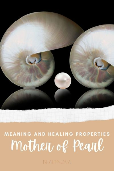 mother of pearl meaning and healing properties