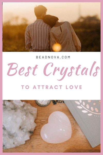 best crystal to attract love and romance