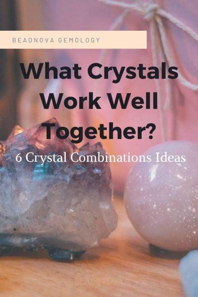 good-crystal-pairings-6-combination-ideas