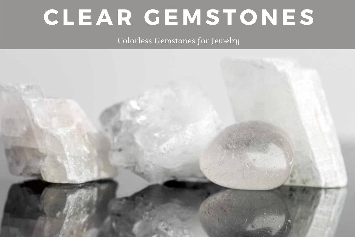 Clear White Gemstone 6 Colorless Gemstones for Jewelry