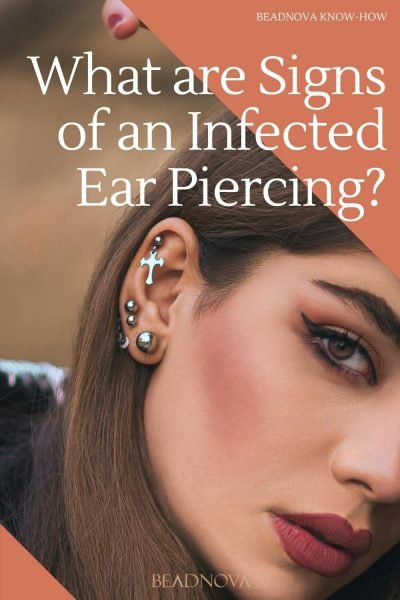 What are Signs of an Infected Ear Piercing