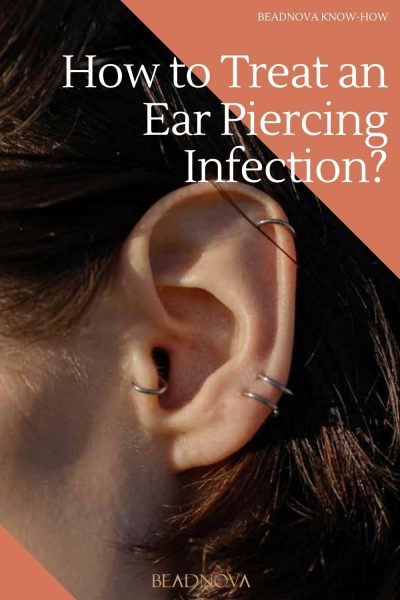 how to treat an ear piercing infection