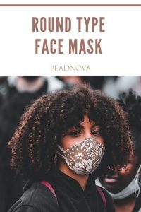 round type of face mask