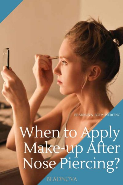 when to apply make-up after nose piercing