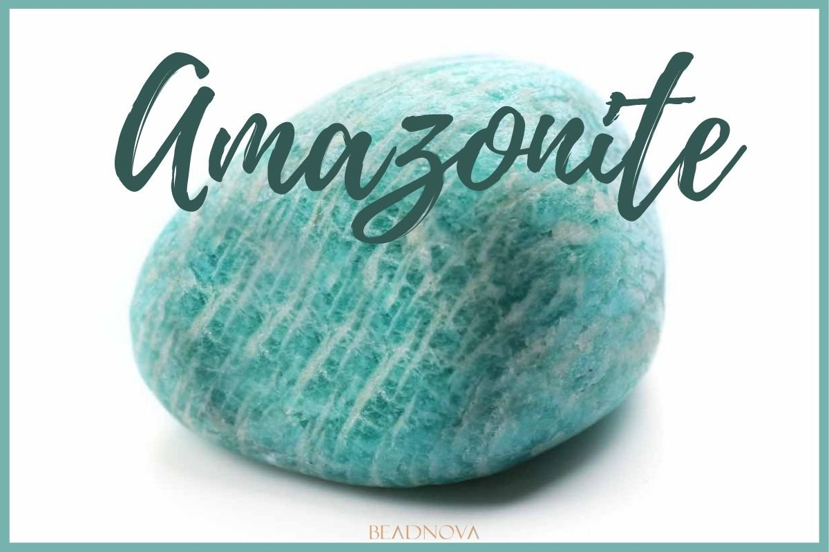 Amazonite meaning and Healing Properties