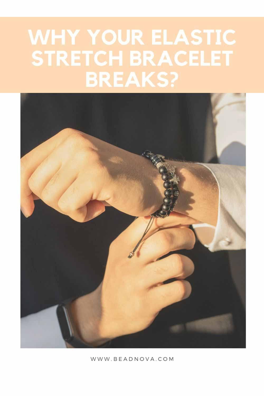 Stretch Bracelets Break