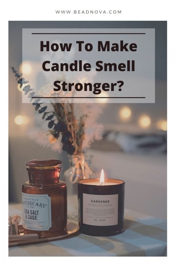 How-to-Make-Candle-Smell-Stronger-